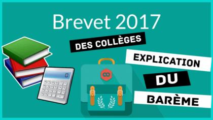 Brevet 2017 : épreuves, dates, barème et mentions