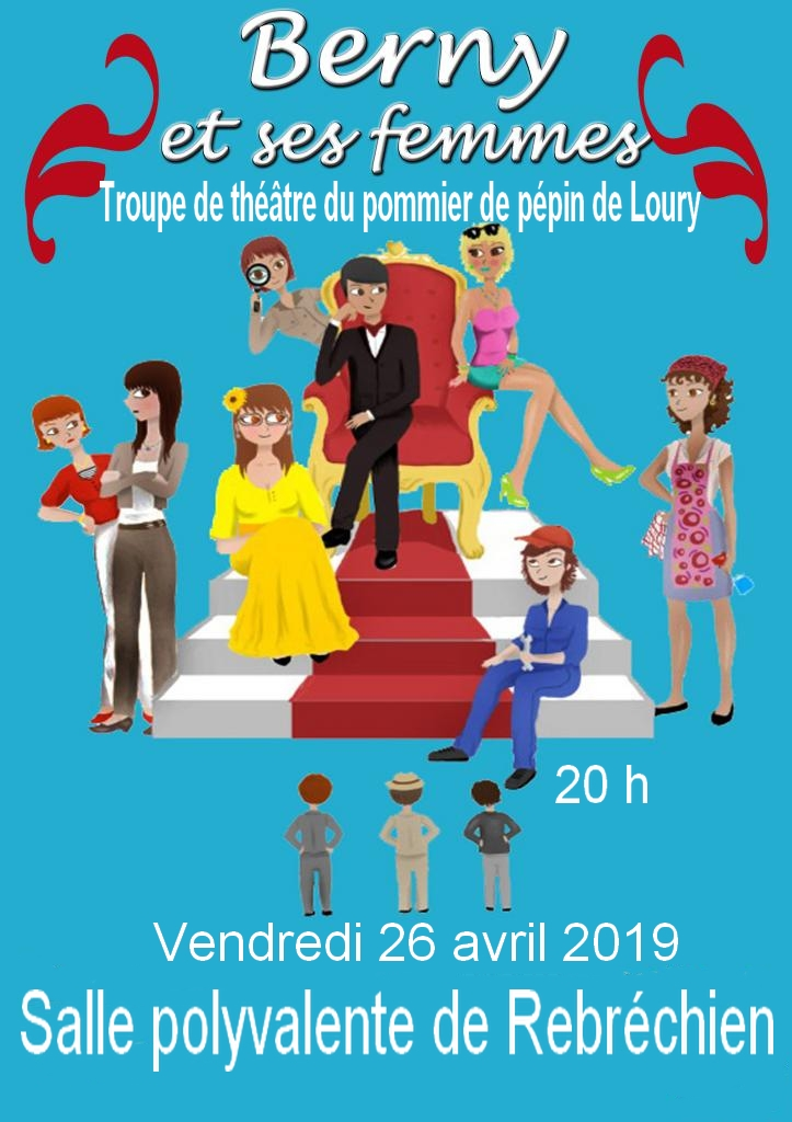 Soirée théâtre vendredi 26 avril ; «Berny et ses femmes»