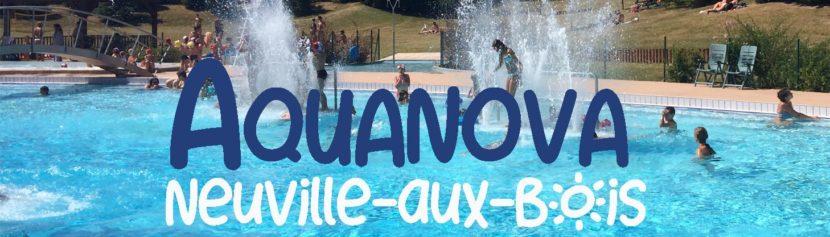 Fermeture centre AquaNova de Neuville aux Bois – été 2020