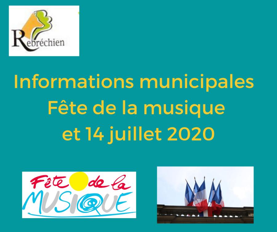 Informations sur la fête de la musique et le 14 juillet